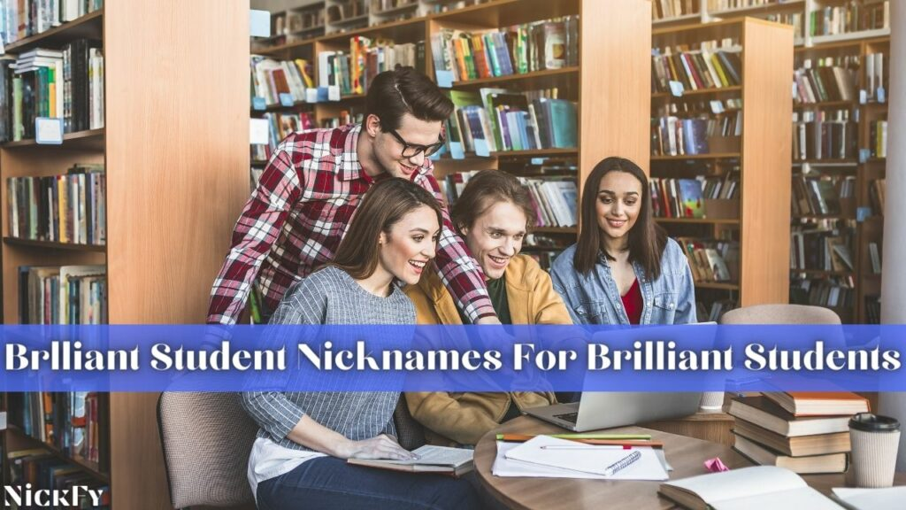 Nicknames For Brilliant Students