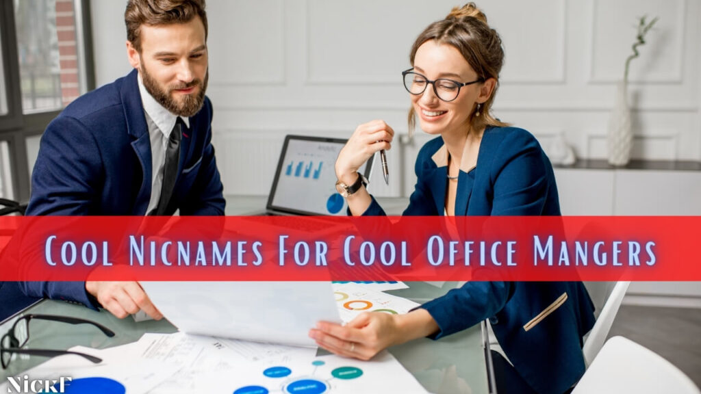 Cool Nicknames For Office Managers