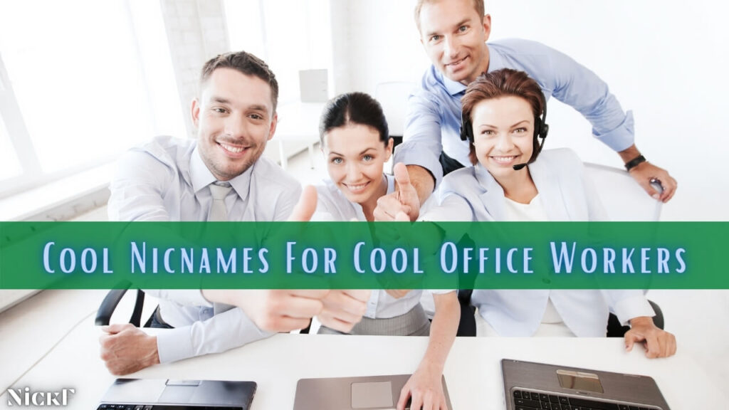 Cool Nicknames For Office Workers