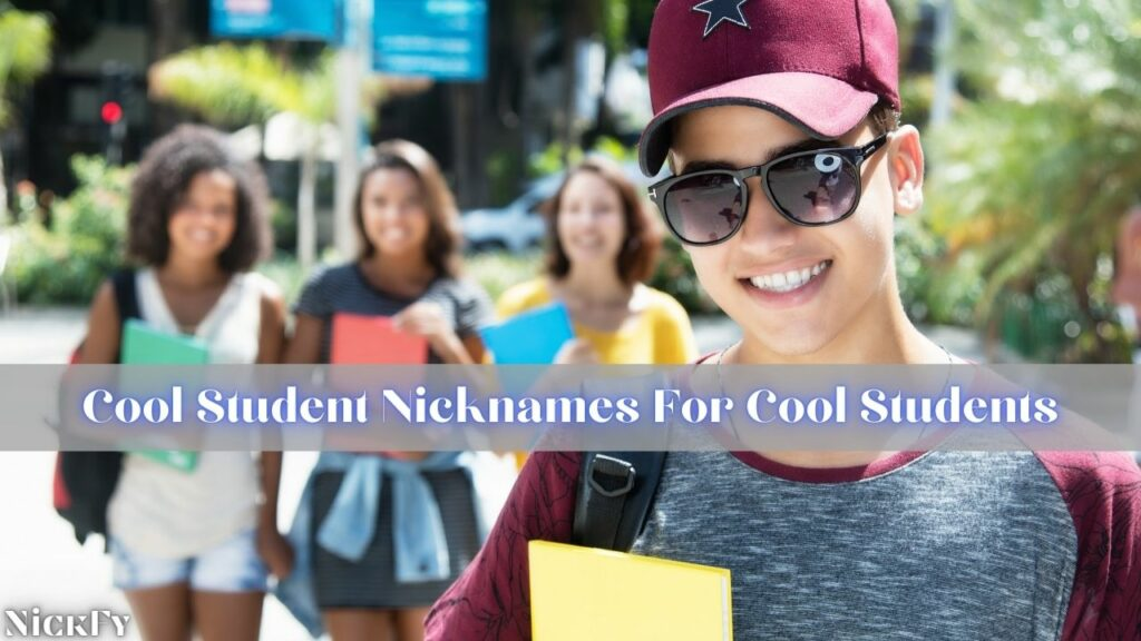 Cool Nicknames For Students