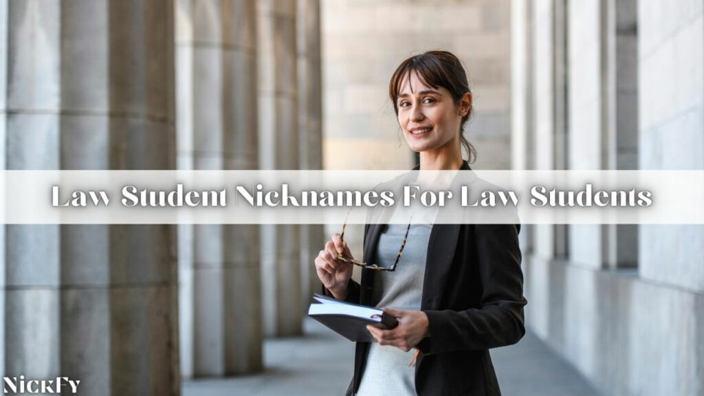 Law Student Nicknames For Law Students