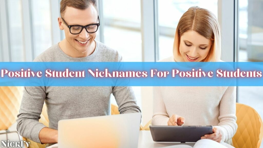 Nicknames For Positive Students
