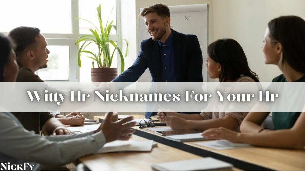 Witty Nicknames For Hr